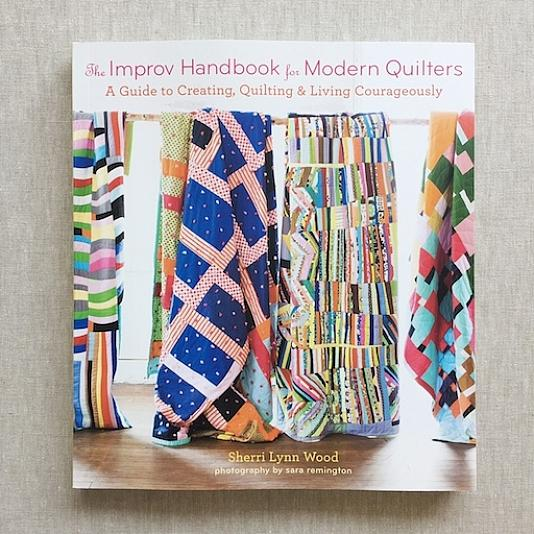 The Improv Handbook for Modern Quilter von Sherri Lynn Wood Greater Ann Arbor Quilt Guild, Improvisational Quilting